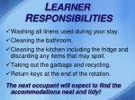 l earner r esponsibilities