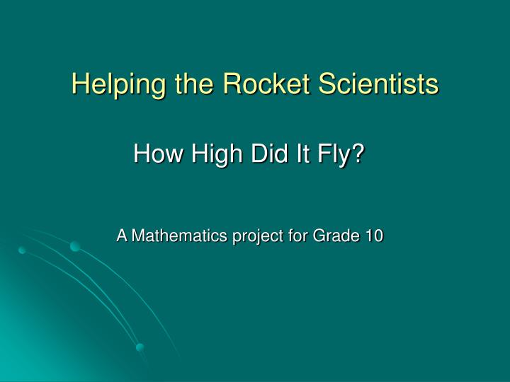 Helping the rocket scientists