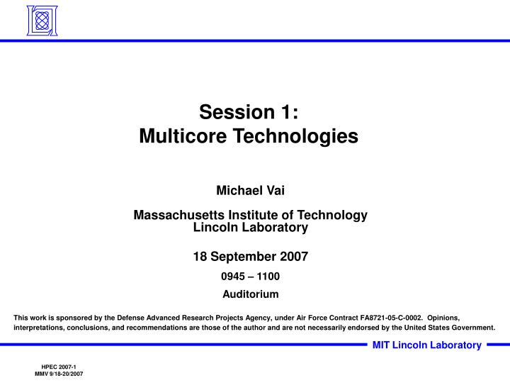 Session 1 multicore technologies