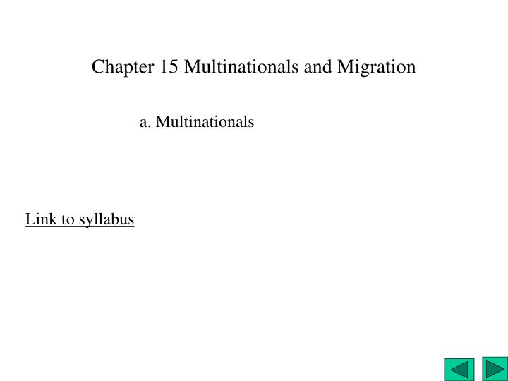 Chapter 15 multinationals and migration
