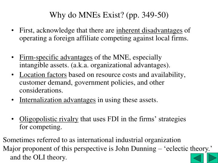 Why do MNEs Exist? (pp. 349-50)