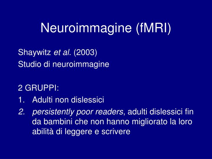 Neuroimmagine (fMRI)