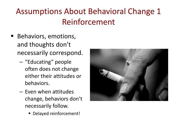 Assumptions About Behavioral Change 1