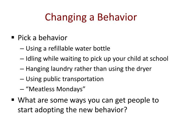 Changing a Behavior