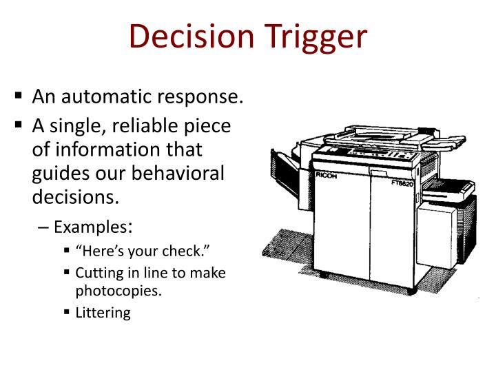 Decision Trigger