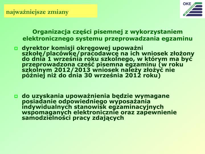 Organizacja części pisemnej z wykorzystaniem elektronicznego systemu przeprowadzania egzaminu