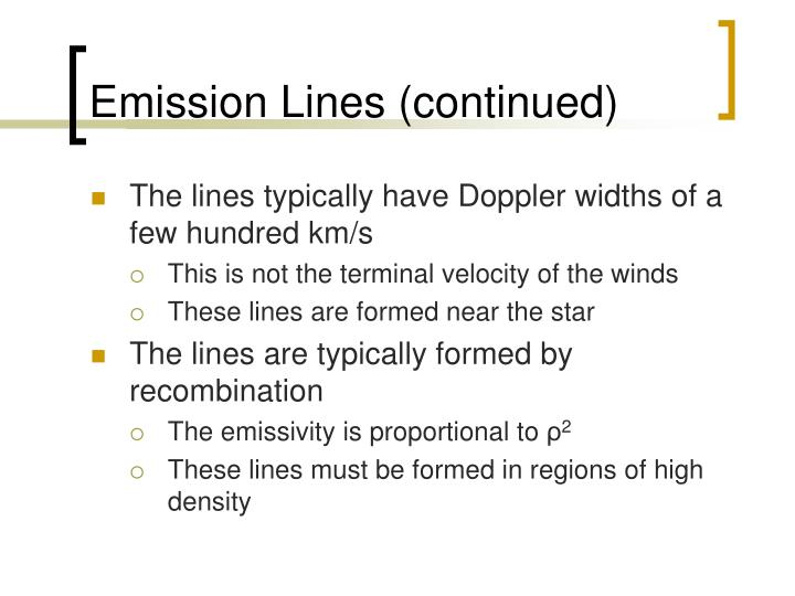 Emission Lines (continued)