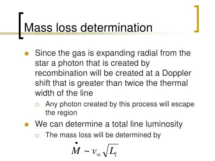 Mass loss determination
