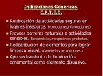 indicaciones gen ricas c p t e d1