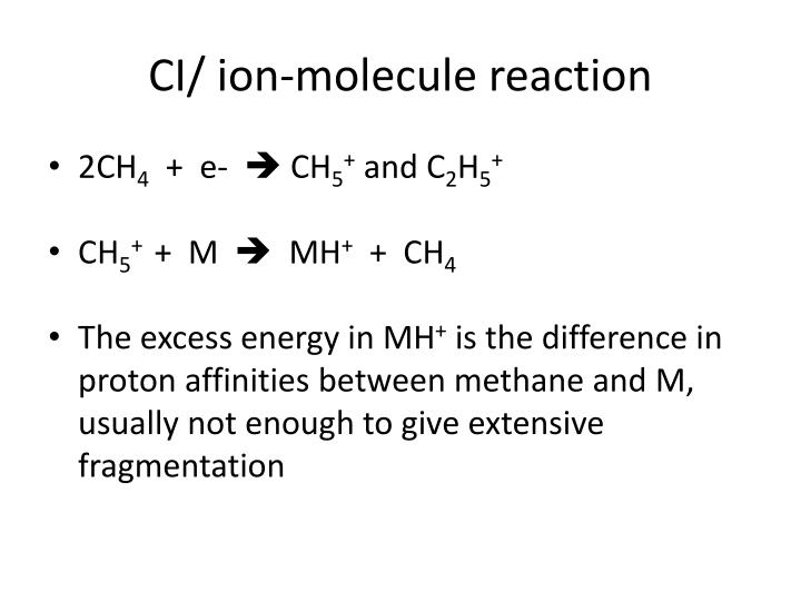 CI/ ion-molecule reaction