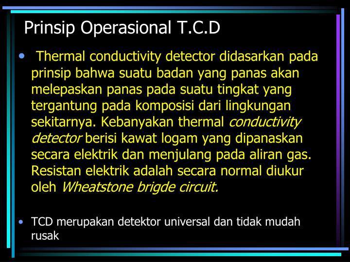 Prinsip Operasional T.C.D