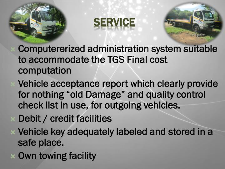 Computererized administration system suitable to accommodate the TGS Final cost computation
