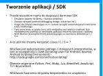tworzenie aplikacji sdk