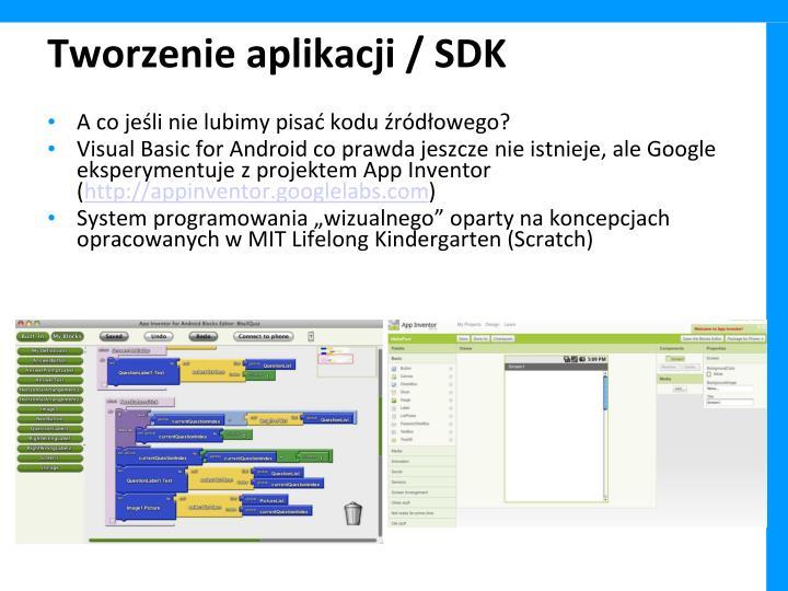 Tworzenie aplikacji / SDK