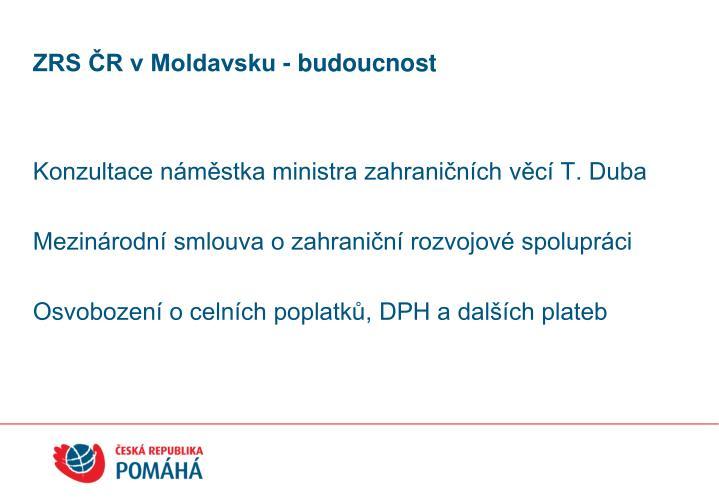 ZRS ČR v Moldavsku - budoucnost