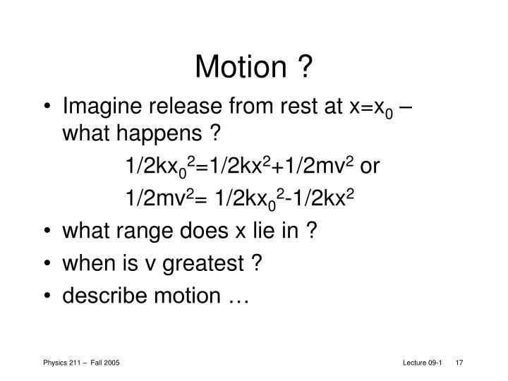 Motion ?