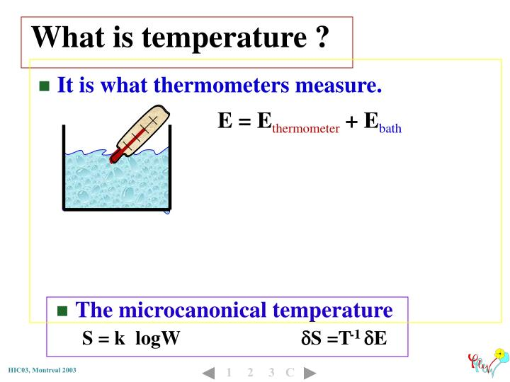 What is temperature ?