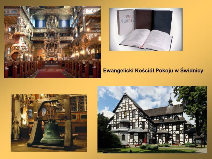 Ewangelicki Kościół Pokoju w Świdnicy