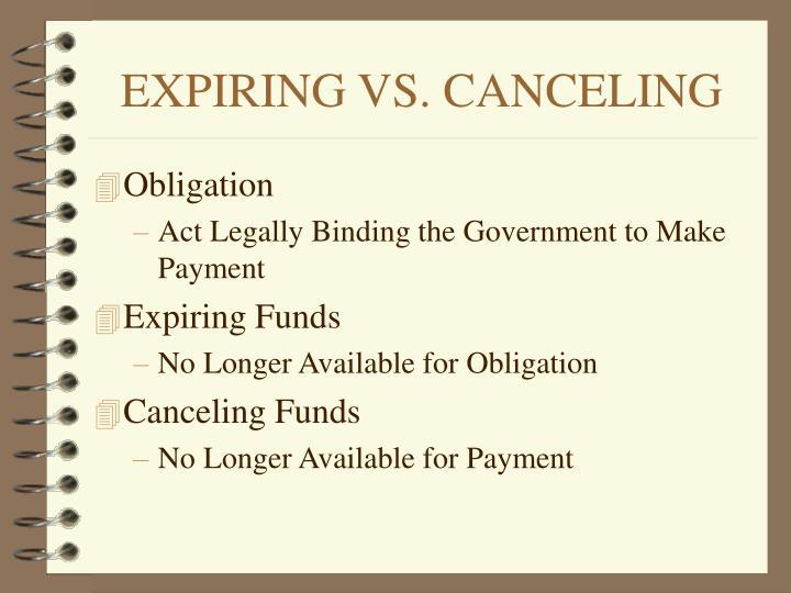 EXPIRING VS. CANCELING