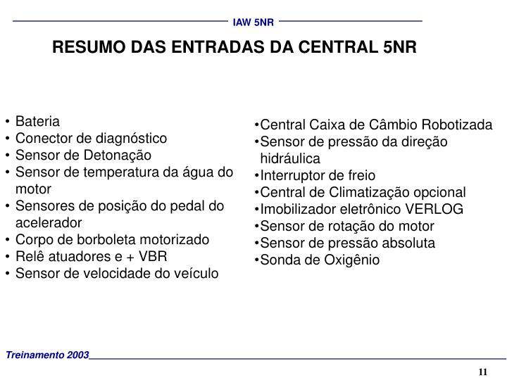 RESUMO DAS ENTRADAS DA CENTRAL 5NR