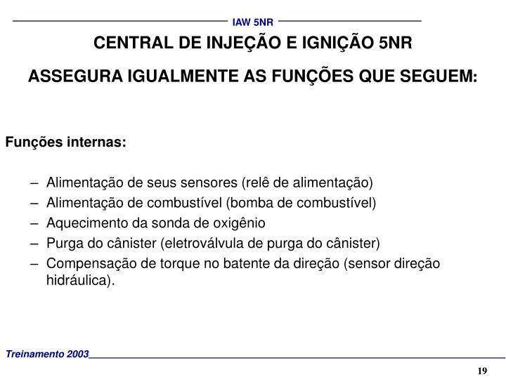 CENTRAL DE INJEÇÃO E IGNIÇÃO 5NR