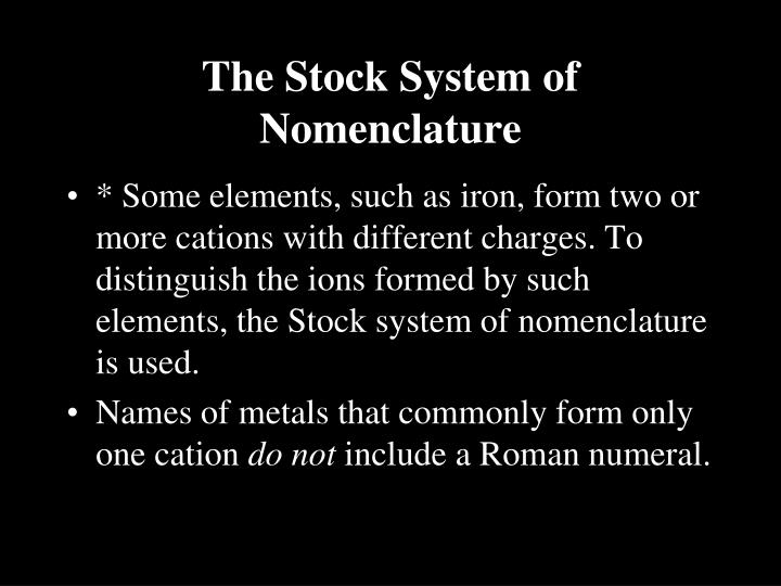 The Stock System of Nomenclature