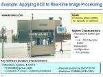 example applying ace to real time image processing