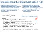 implementing the client application 1 6