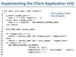 implementing the client application 4 6
