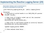 implementing the reactive logging server 2 6