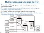multiprocessing logging server