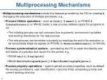 multiprocessing mechanisms