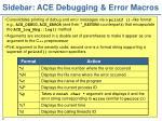 sidebar ace debugging error macros
