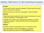 sidebar motivation for non blocking acceptors