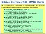 sidebar overview of ace guard macros