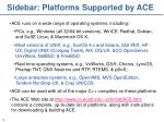 sidebar platforms supported by ace