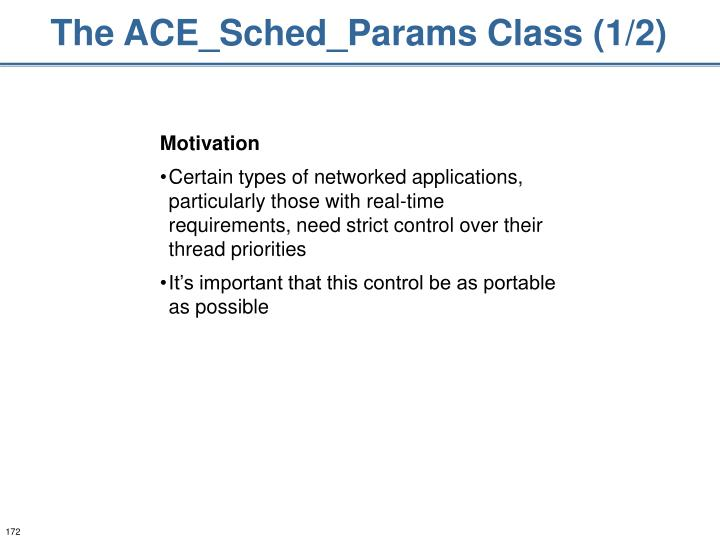 The ACE_Sched_Params Class (1/2)