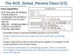 the ace sched params class 2 2