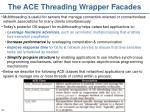 the ace threading wrapper facades