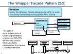 the wrapper fa ade pattern 2 2