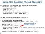 using ace condition thread mutex 2 3