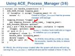 using ace process manager 3 6