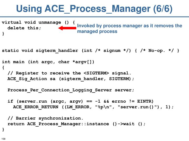 Using ACE_Process_Manager (6/6)