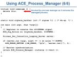 using ace process manager 6 6