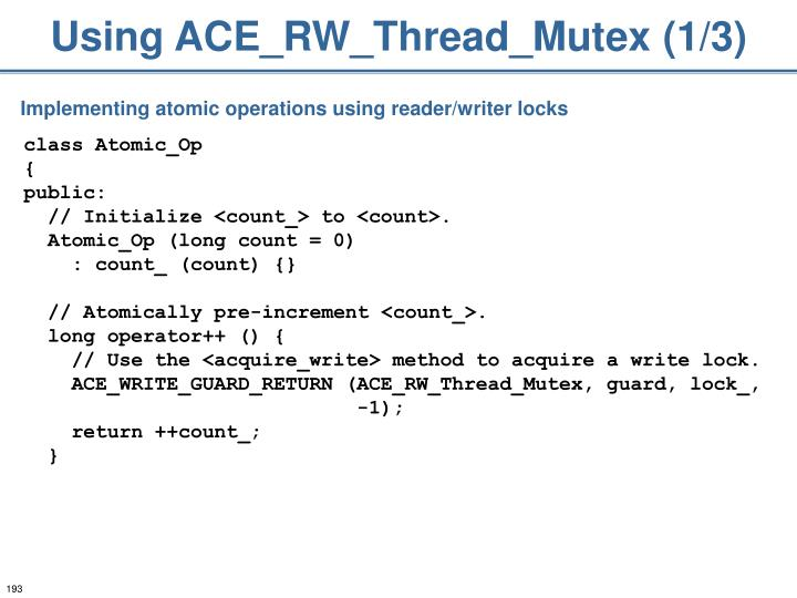 Using ACE_RW_Thread_Mutex (1/3)