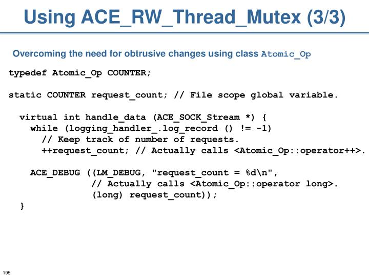 Using ACE_RW_Thread_Mutex (3/3)