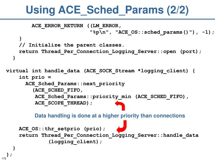 Using ACE_Sched_Params (2/2)