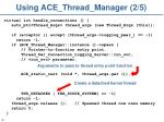 using ace thread manager 2 5