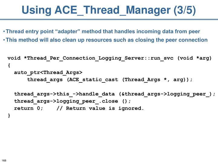 Using ACE_Thread_Manager (3/5)