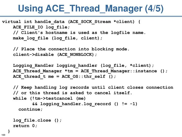 Using ACE_Thread_Manager (4/5)